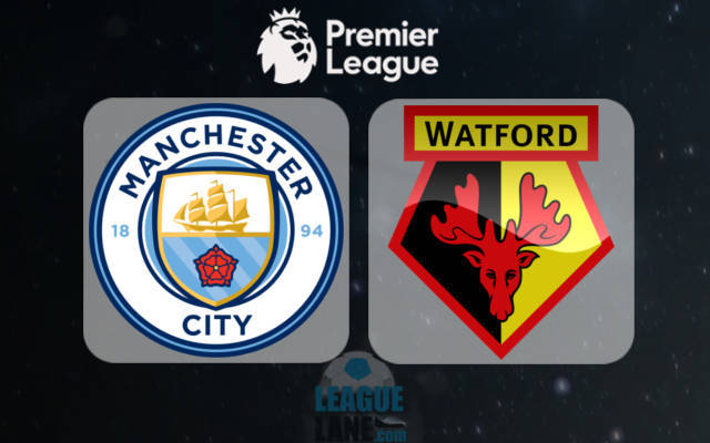 Man City vs Watford – Live Stream Online